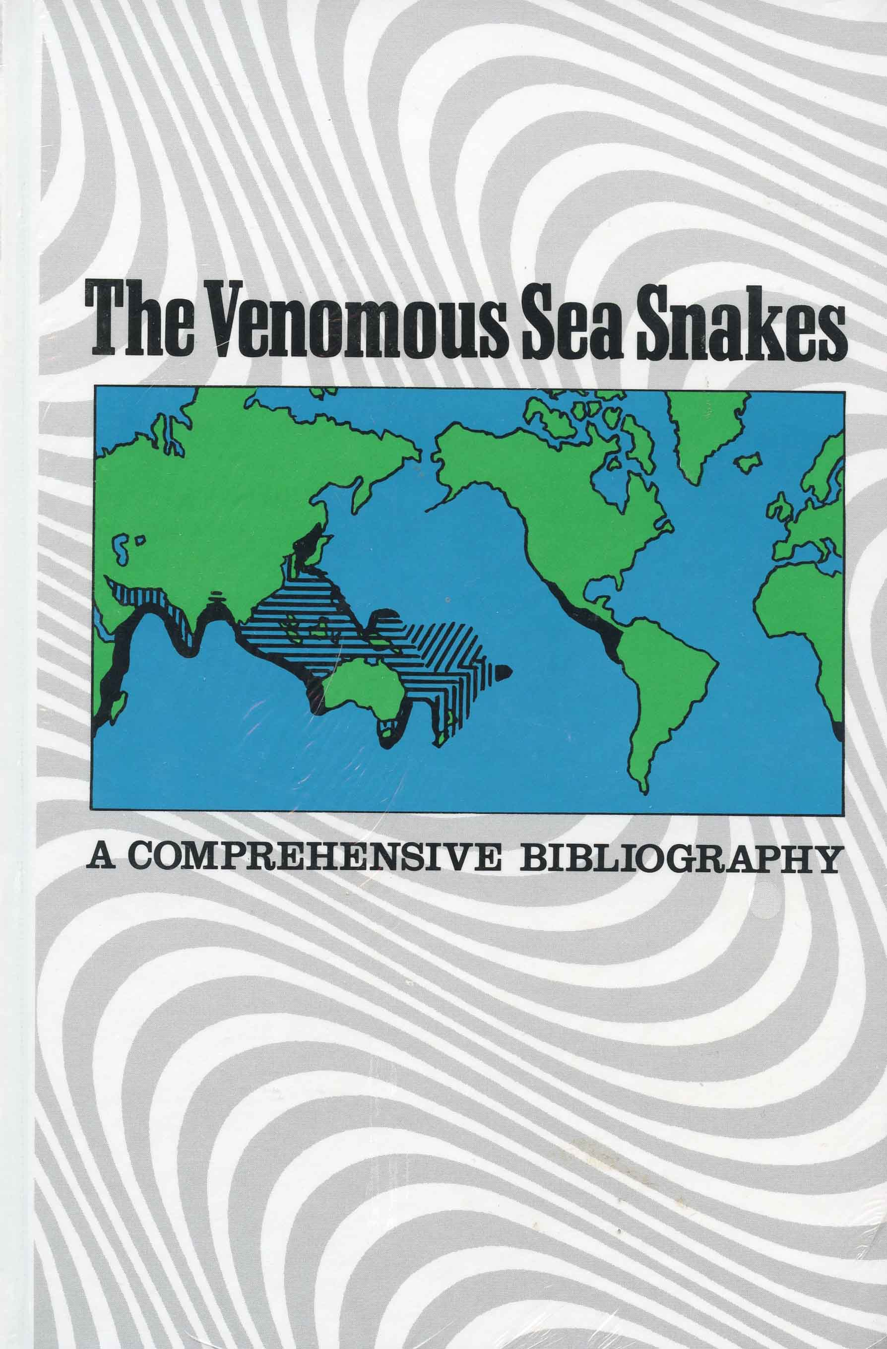 Image for The Venomous Sea Snakes: A Comprehensive Bibliography,