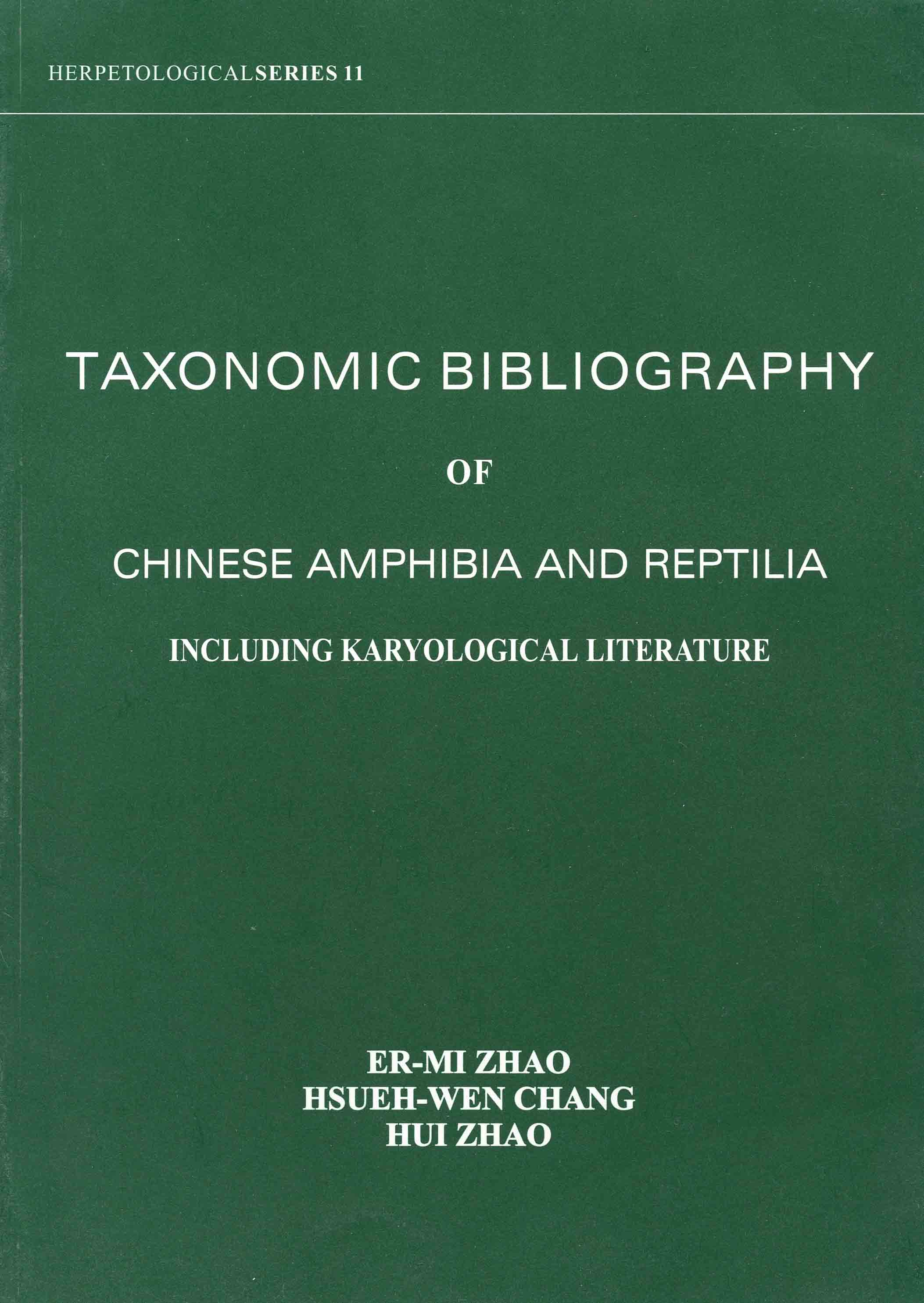 Image for Taxonomic Bibliography of Chinese Amphibia and Reptilia Including Karyological Literature