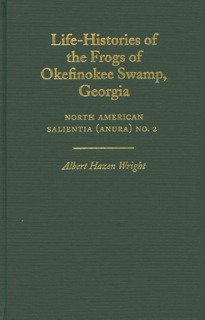 Image for Life-histories of the Frogs of Okefinokee Swamp, Georgia,