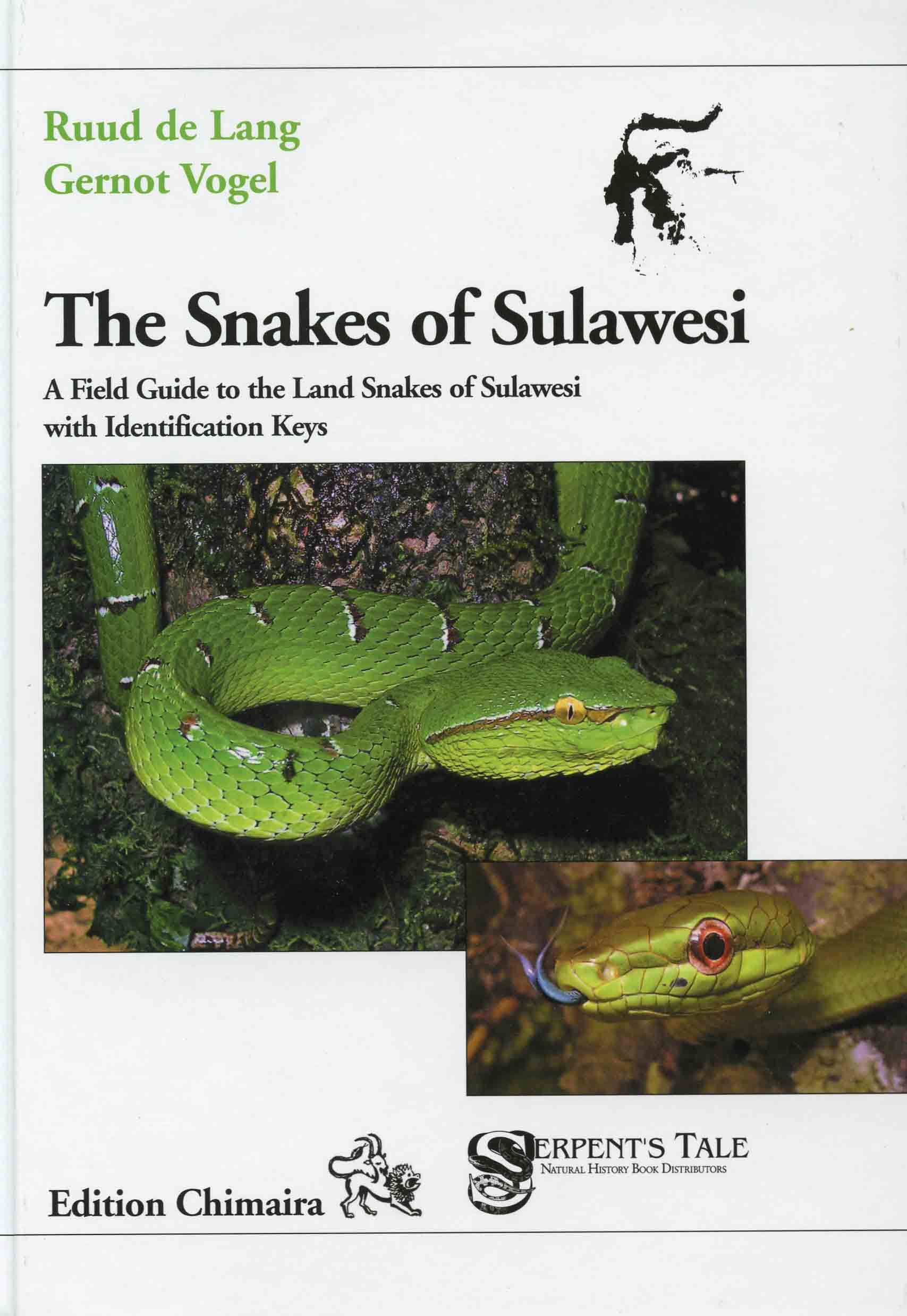 Image for The Snakes of Sulawesi: A Field Guide to the Land Snakes of Sulawesi with Identification Keys,