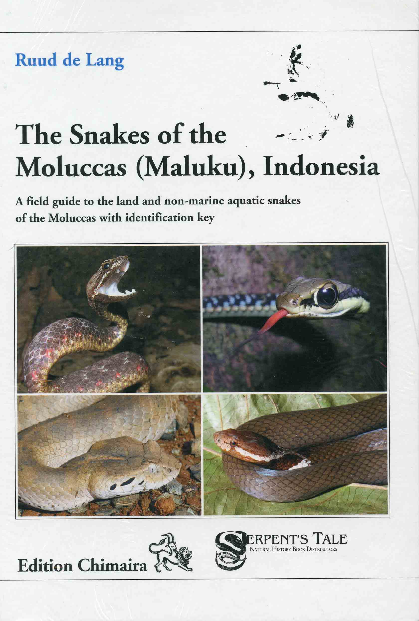 Image for The Snakes of the Moluccas (Maluku), Indonesia: A Field Guide to the Land and Non-marine Aquatic Snakes of the Moluccas with Identification Key,