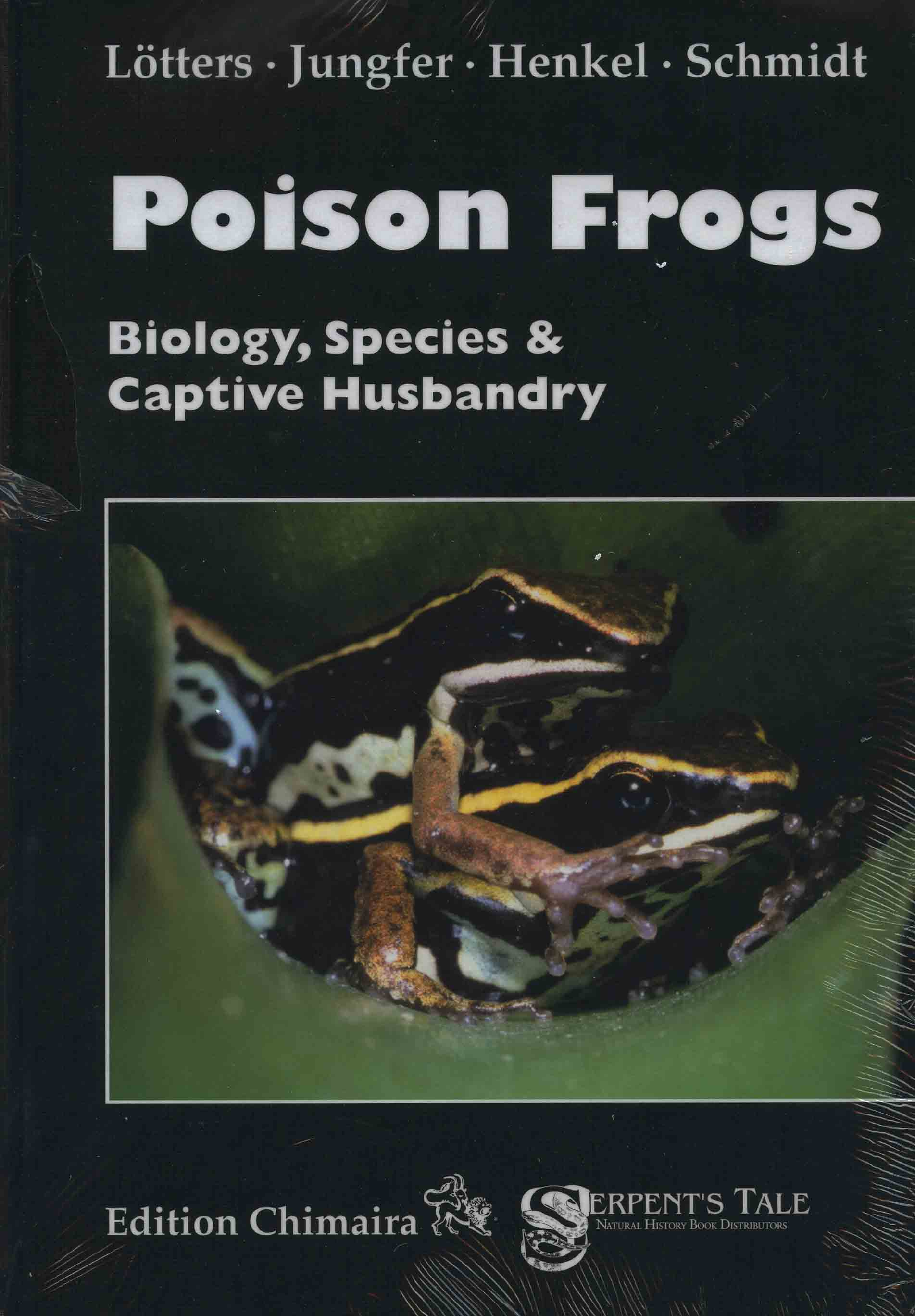 Image for Poison Frogs: Biology, Species & Captive Husbandry,
