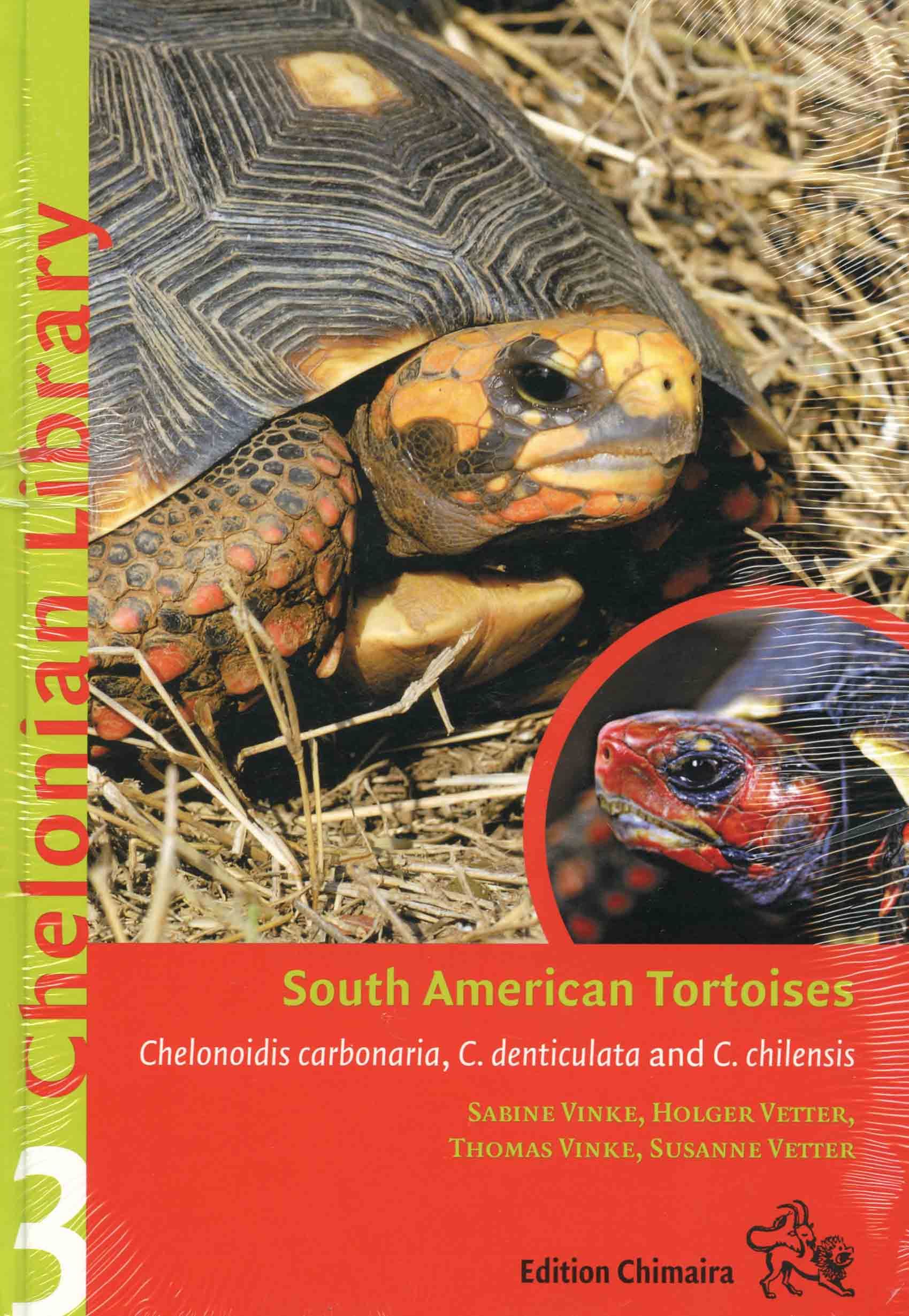 Image for South American Tortoises: Chelonoidis carbonaria, C. denticulata and C. chilensis,