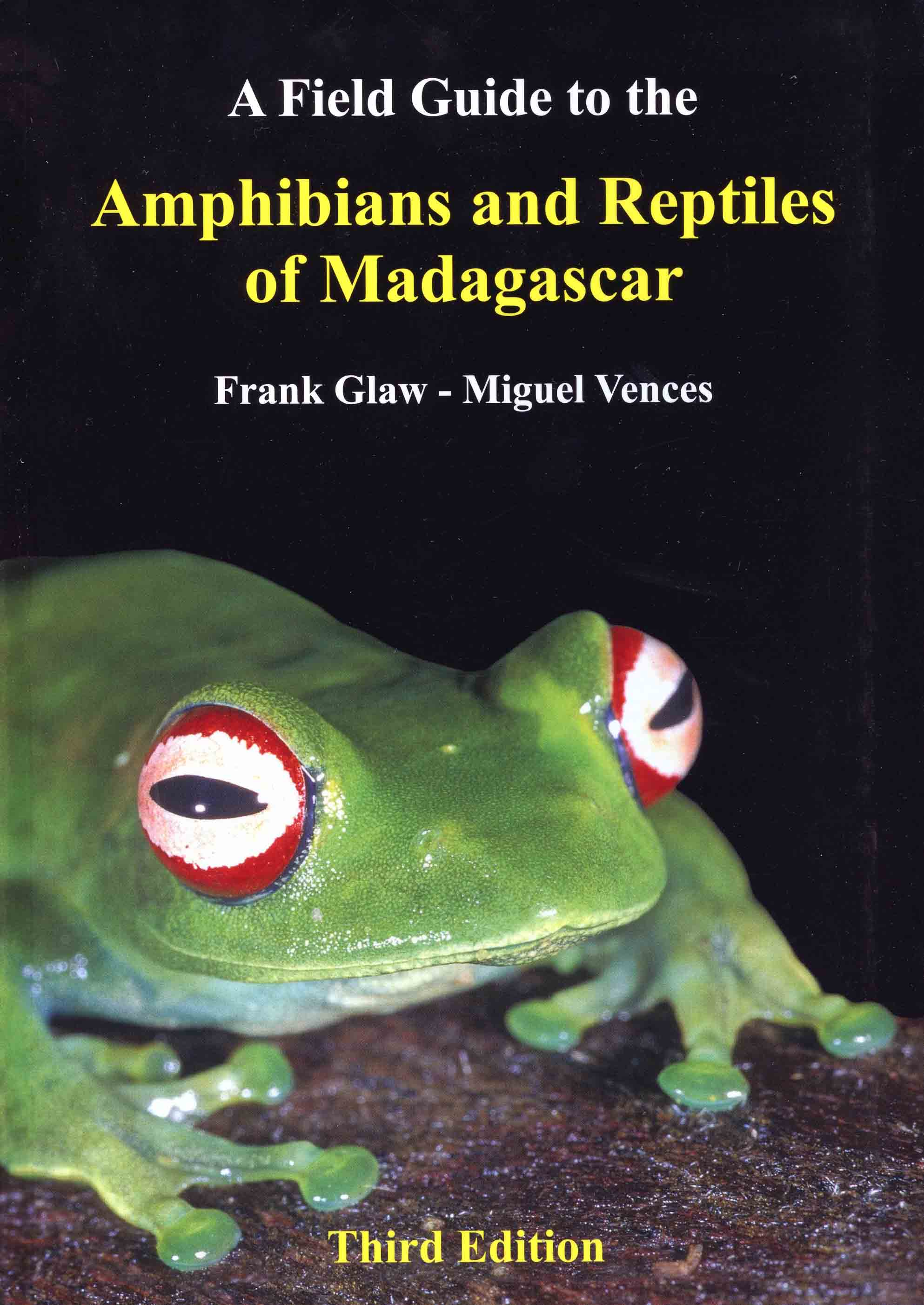 Image for A Field Guide to the Amphibians and Reptiles of Madagascar,