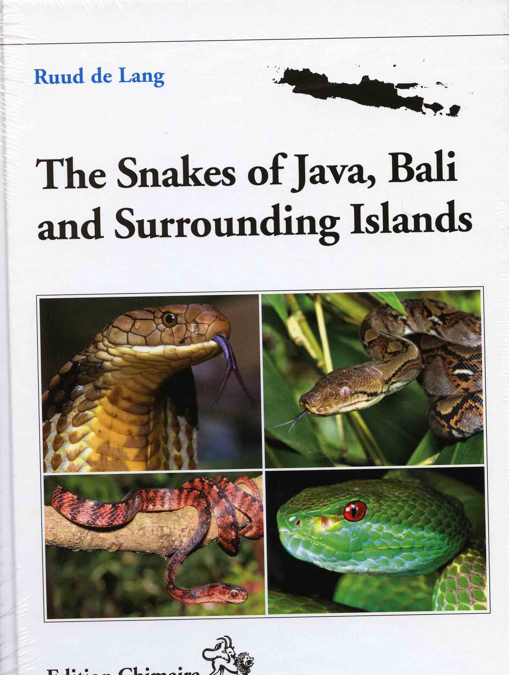 Image for The Snakes of Java, Bali and Surrounding Islands,