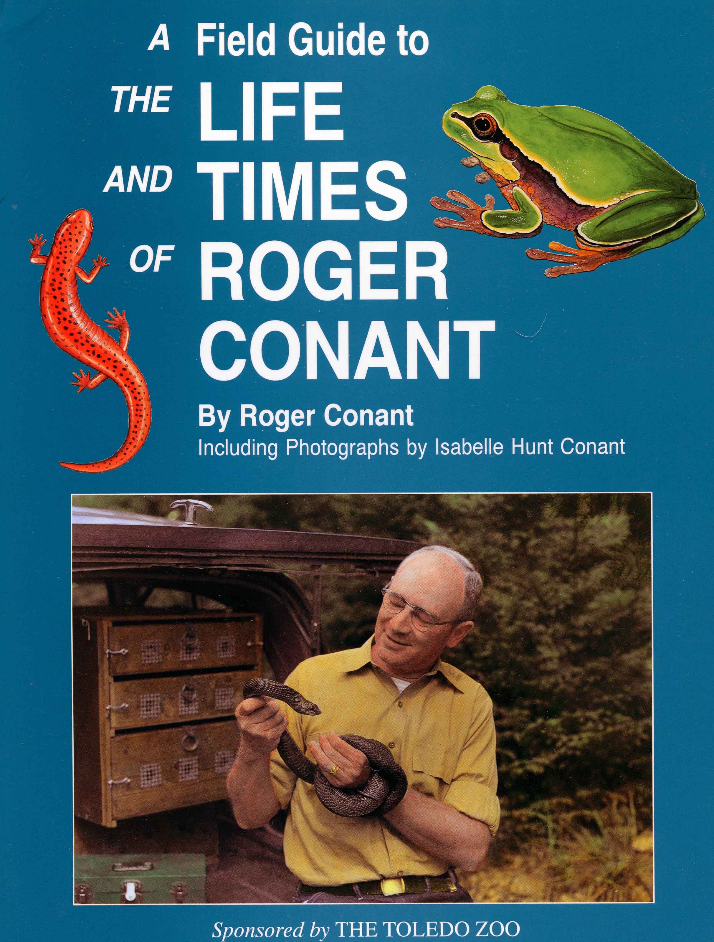 Image for A Field Guide to the Life and Times of Roger Conant,