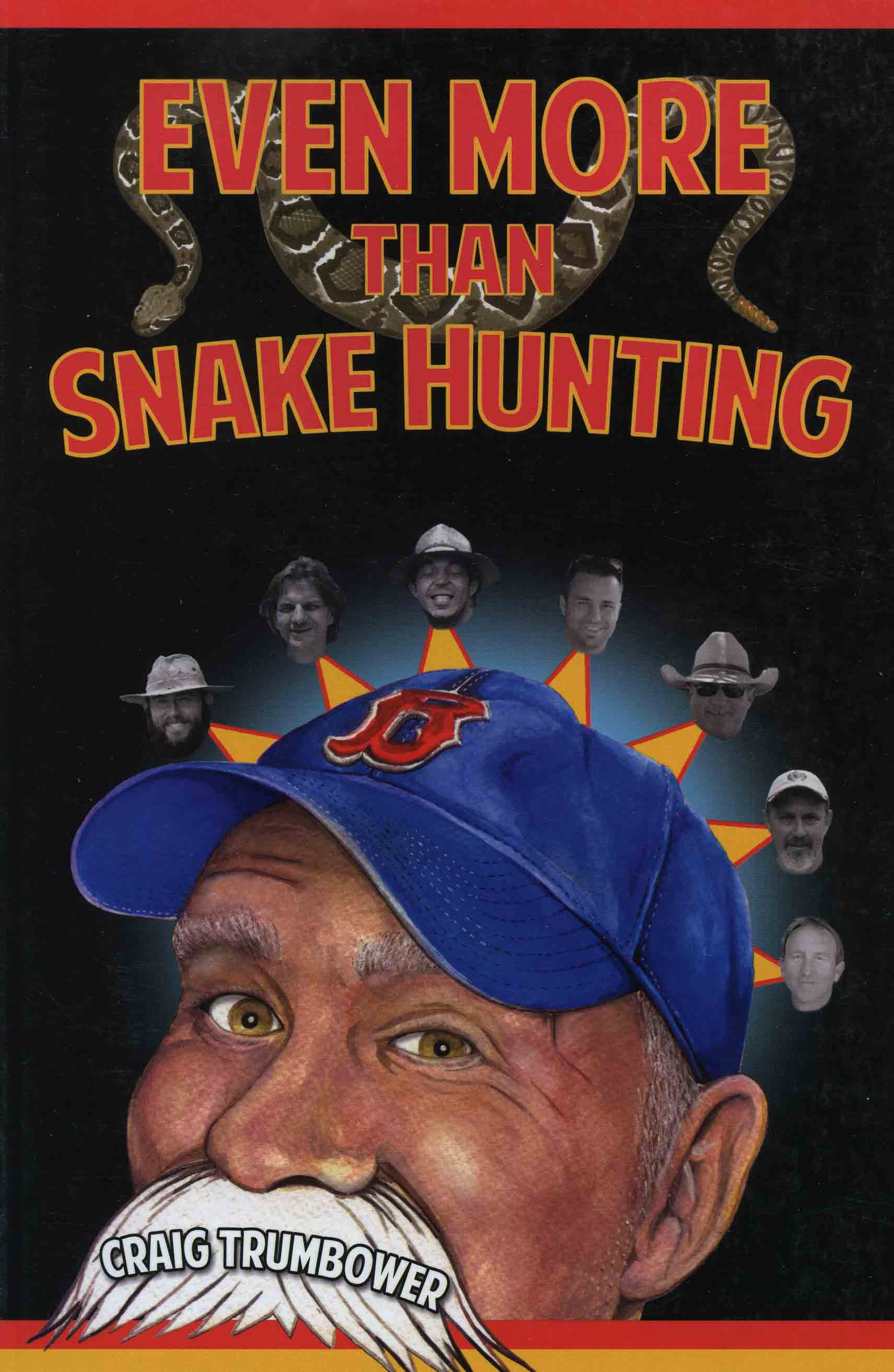 Image for Even More than Snake Hunting,