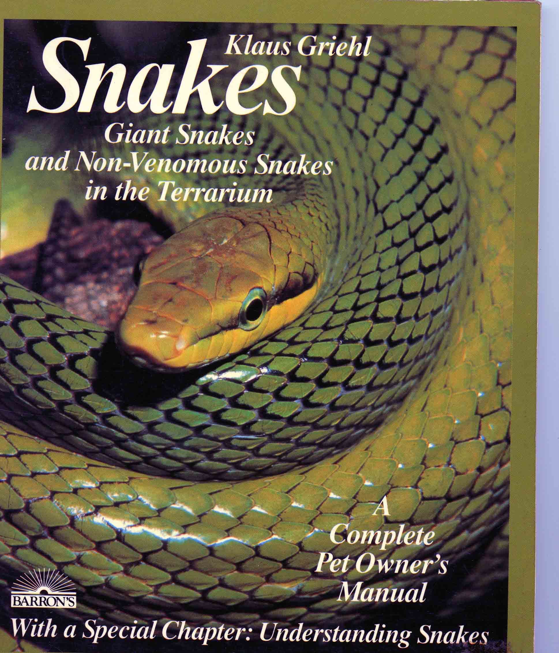 Image for Snakes: Giant Snakes and Non-Venomous Snakes in the Terrarium,