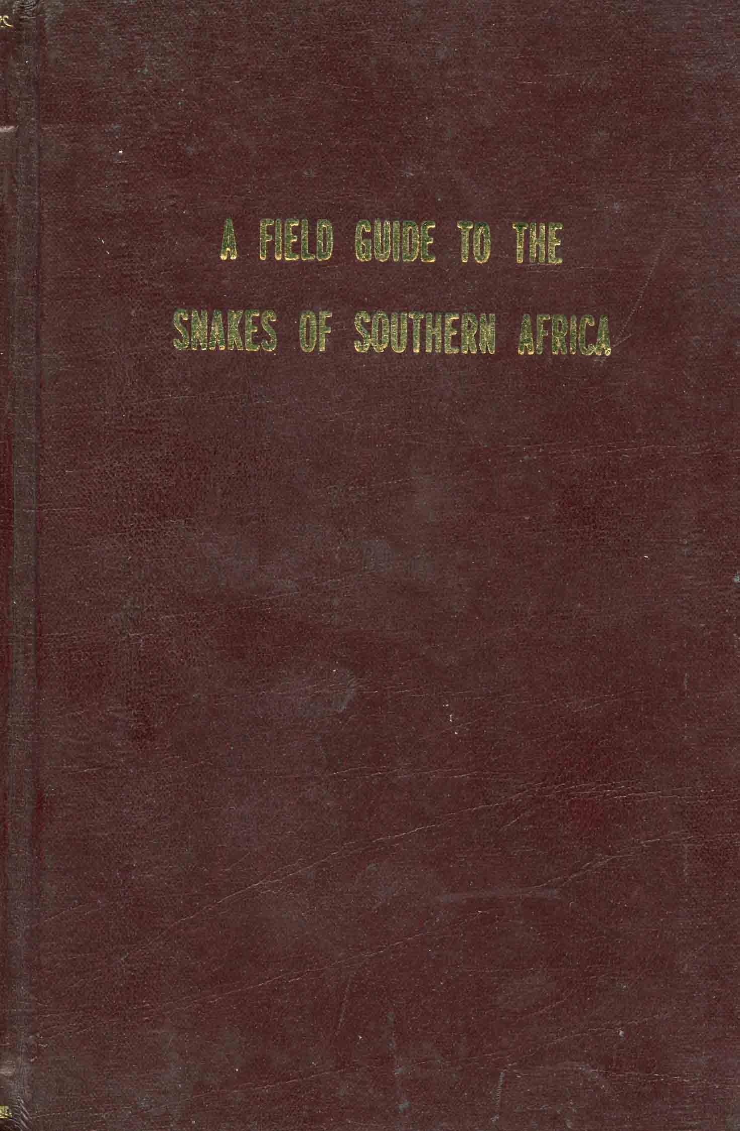 Image for A Field Guide to the Snakes of Southern Africa,