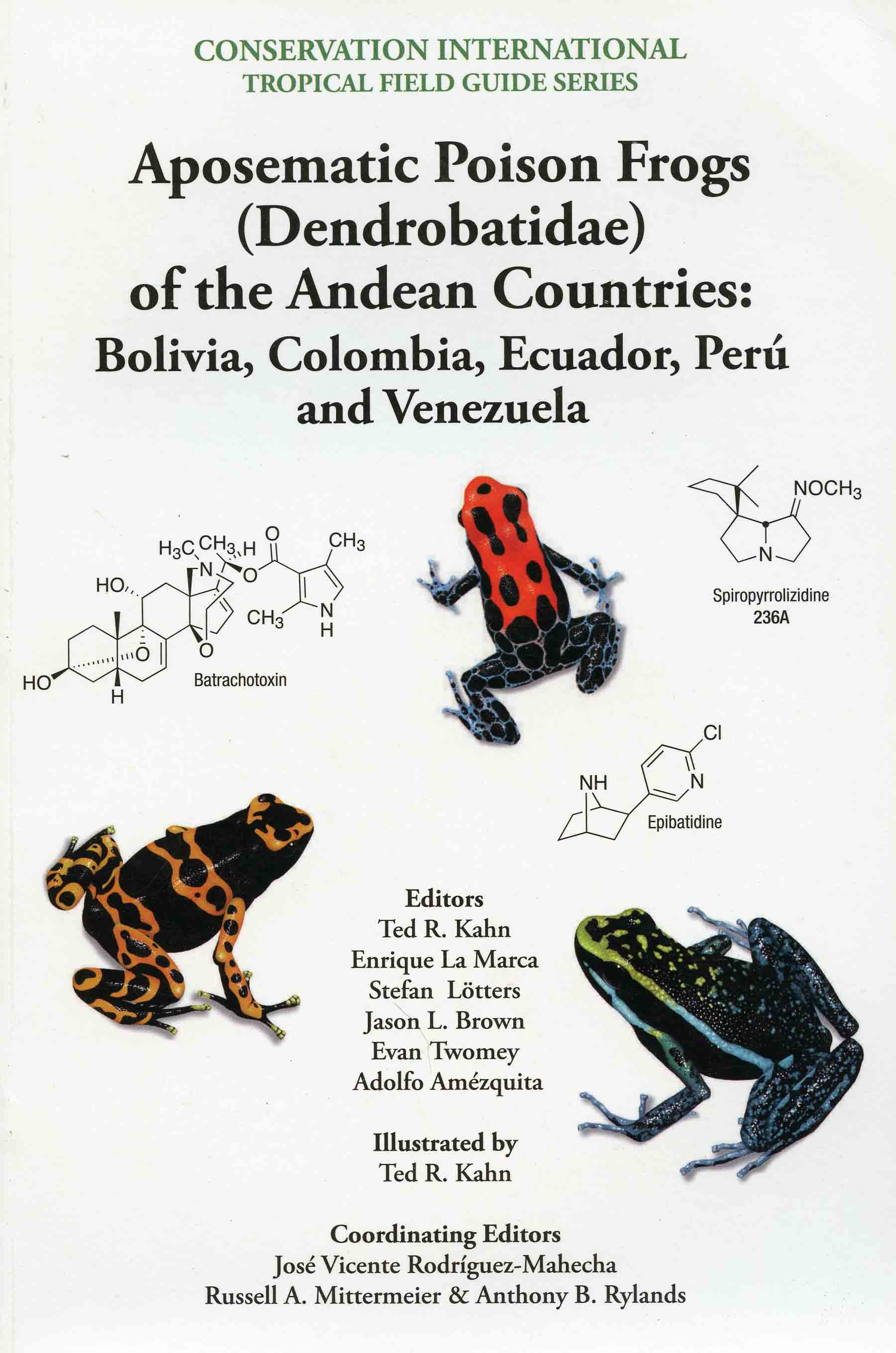 Image for Aposematic Poison Frogs (Dendrobatidae) of the Andean Countries: Bolivia, Colombia, Ecuador, Perú and Venezuela,