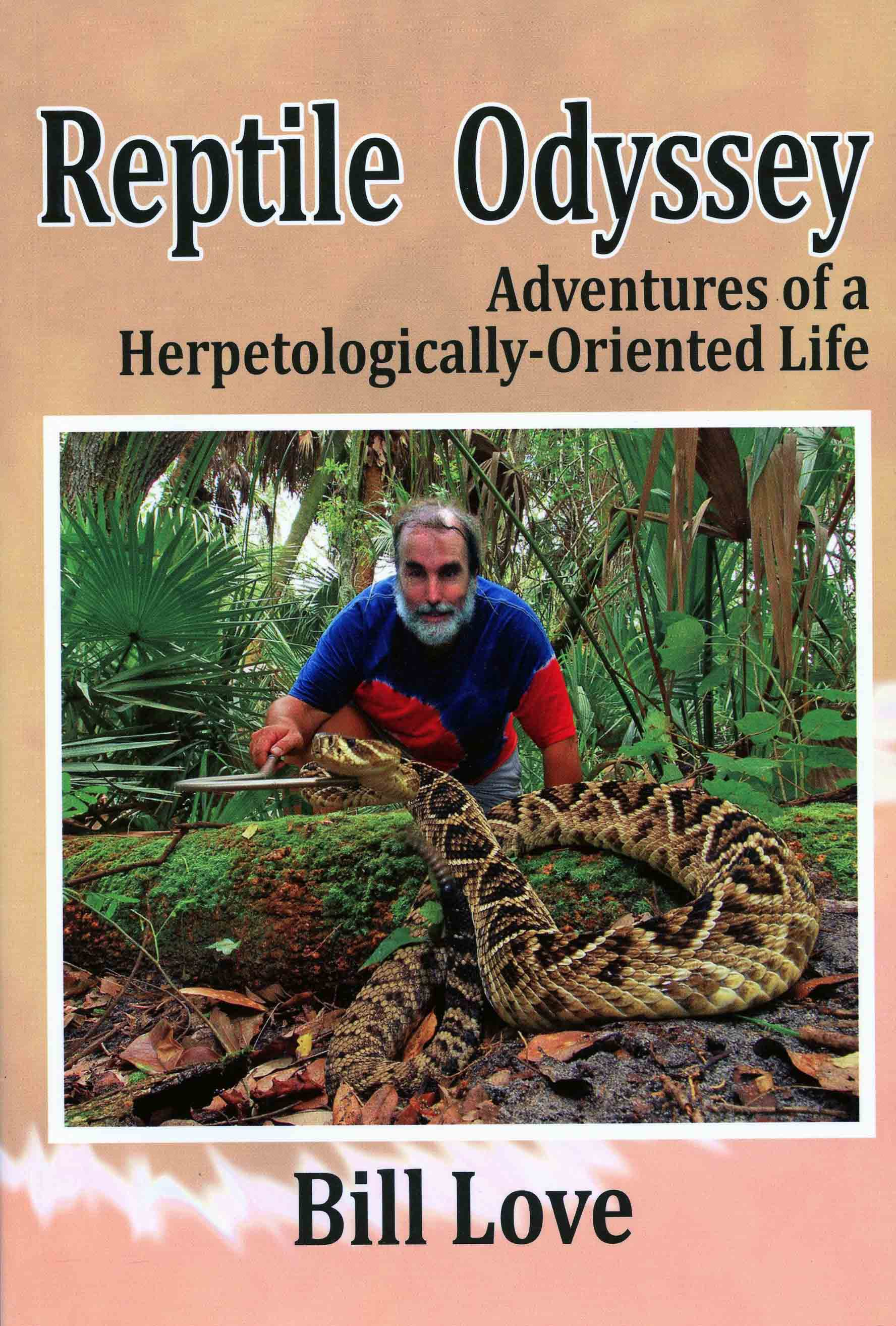 Image for Reptile Odyssey: Adventures of a Herpetologically-Oriented Life,