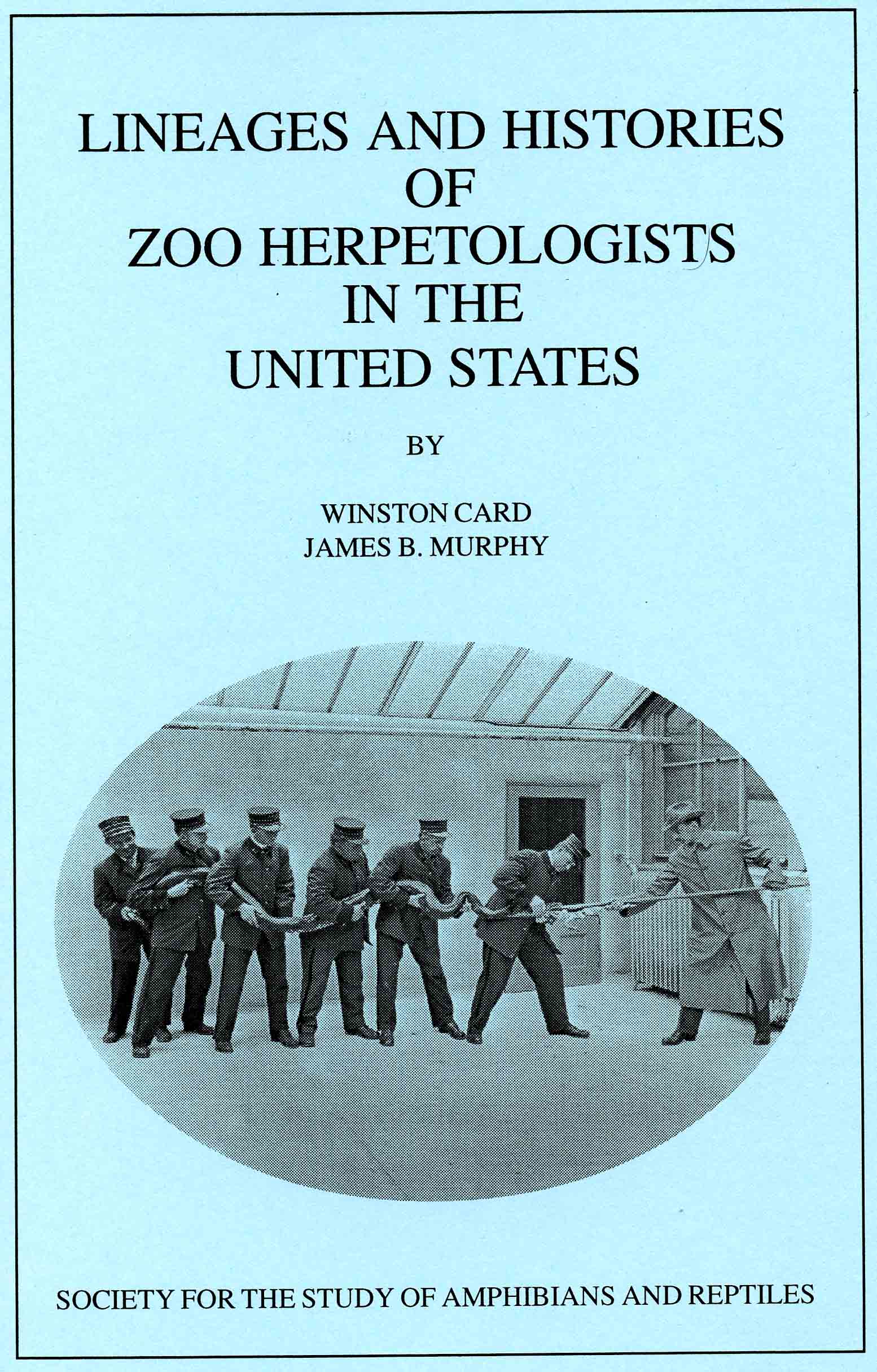 Image for Lineages and Histories of Zoo Herpetologists in the United States,