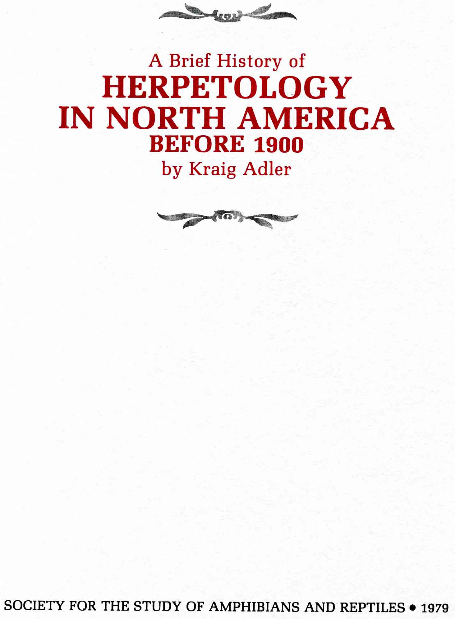 Image for A Brief History of Herpetology in North America before 1900,