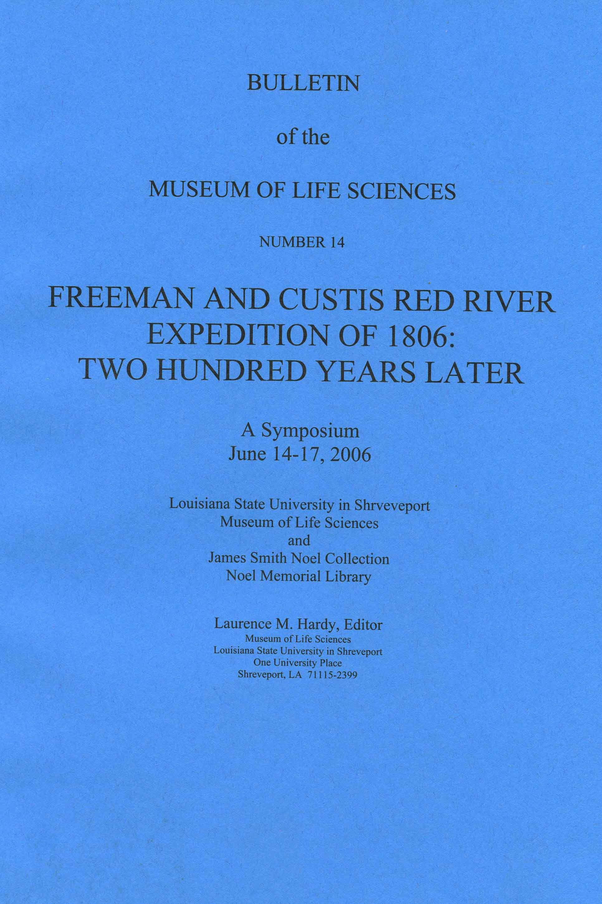 Image for Freeman and Custis Red River Expedition of 1806: Two Hundred Years Later. A Symposium, June 14-17, 2006